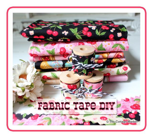 Fabric Tape DIY - The Cottage Market