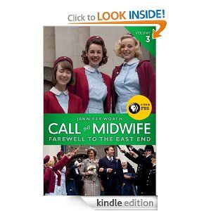 Amazon com: Call the Midwife: Farewell to the East End eBook