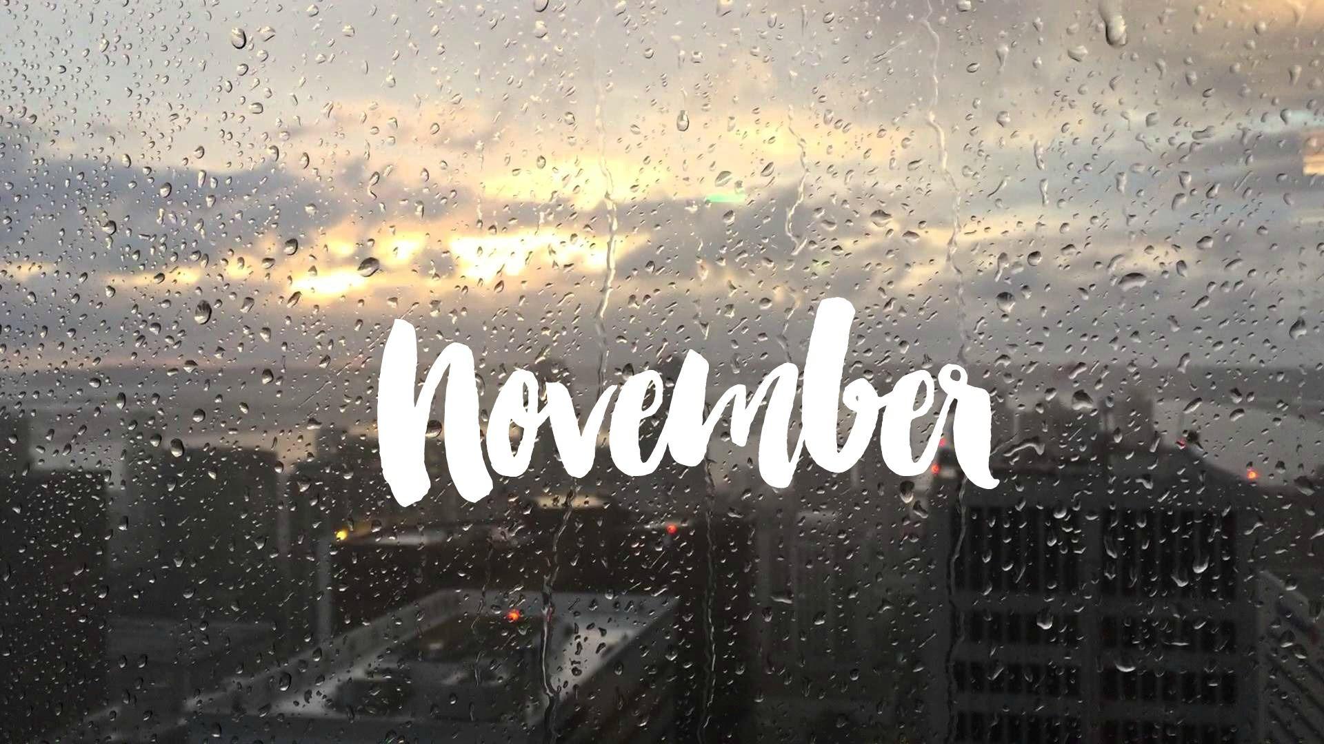 N O V E M B E R november, november quote, image, desktop