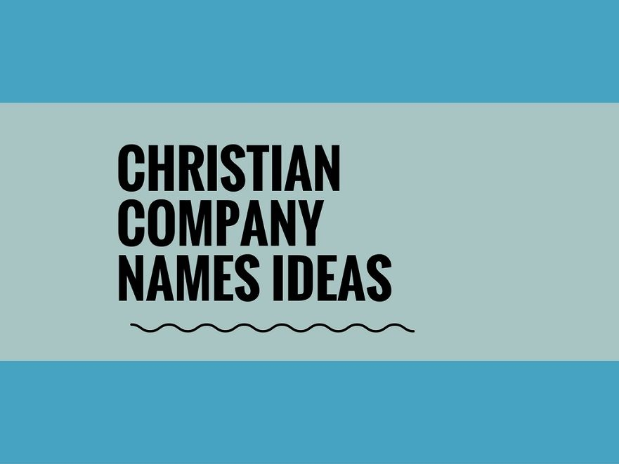 464 Best Christian Business Name Ideas Video Infographic Christian Companies Christian Names Catchy Business Name Ideas