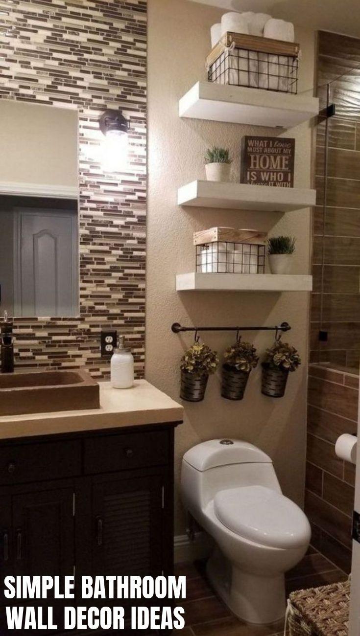 25 Elegant Bathroom Wall Decor Ideas In 2020 Bathroom Wall Decor Small Bathroom Decor Elegant Bathroom