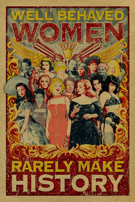Well Behaved Women Rarely Make History Poster 12x18 Kraft Paper Art Print Marilyn Monroe Bette Davis Bettie Page Scarlett O Hara History Posters Well Behaved Women Women In History