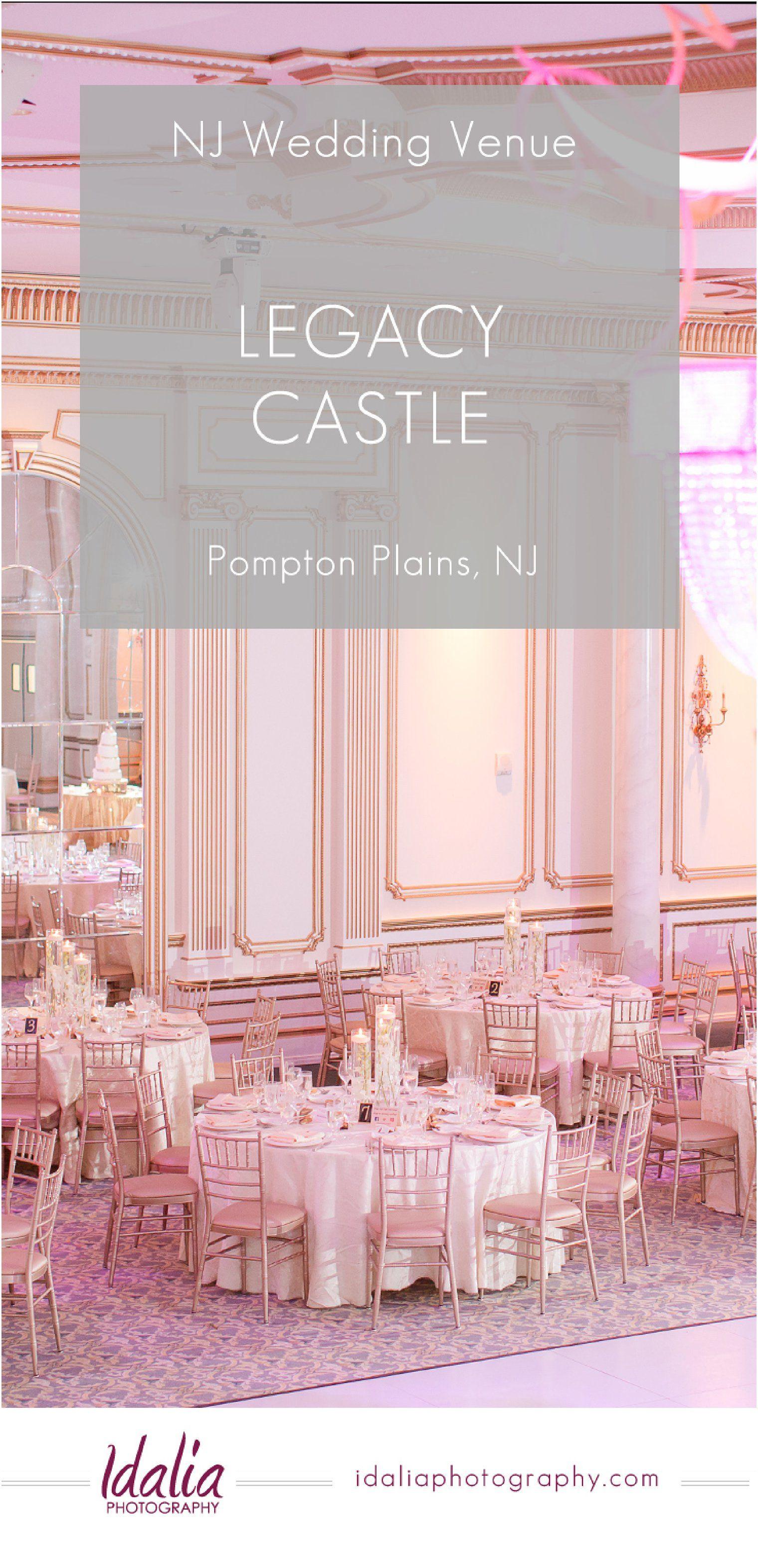 Legacy Castle (With images) Nj wedding venues, Castle
