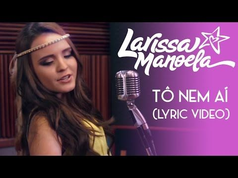 Larissa Manoela - Papel de Parede (Lyric Video) - YouTube Musicas Da Larissa  Manoela b2355af40c