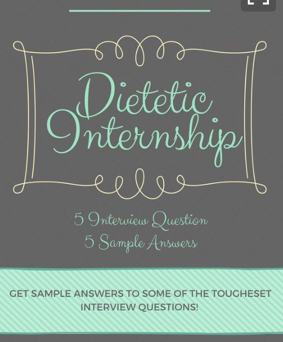 5 Dietetic Internship Interview Questions with Answers