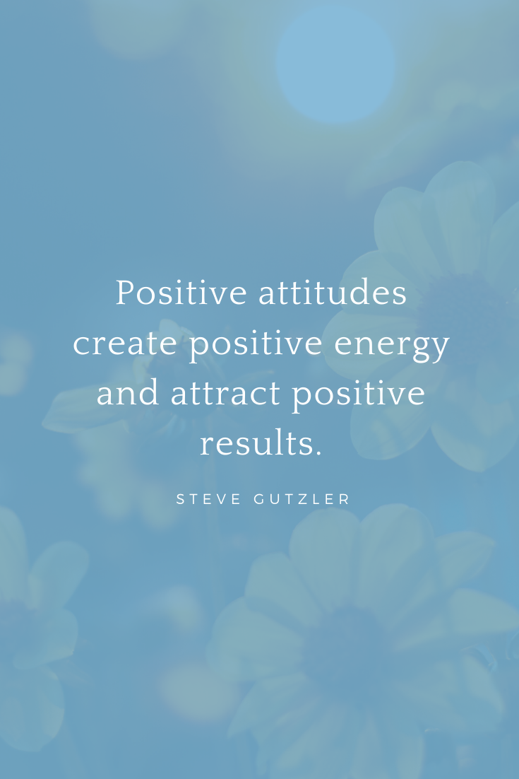 Positive Vibes Positive Attitude Quotes Positive