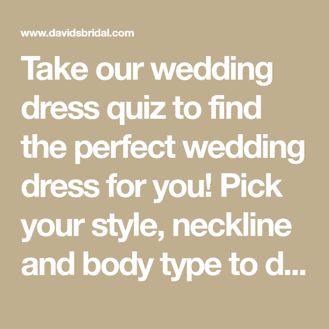 Wedding Hairstyle Quiz: Take Our Wedding Dress Quiz To Find The Perfect Wedding