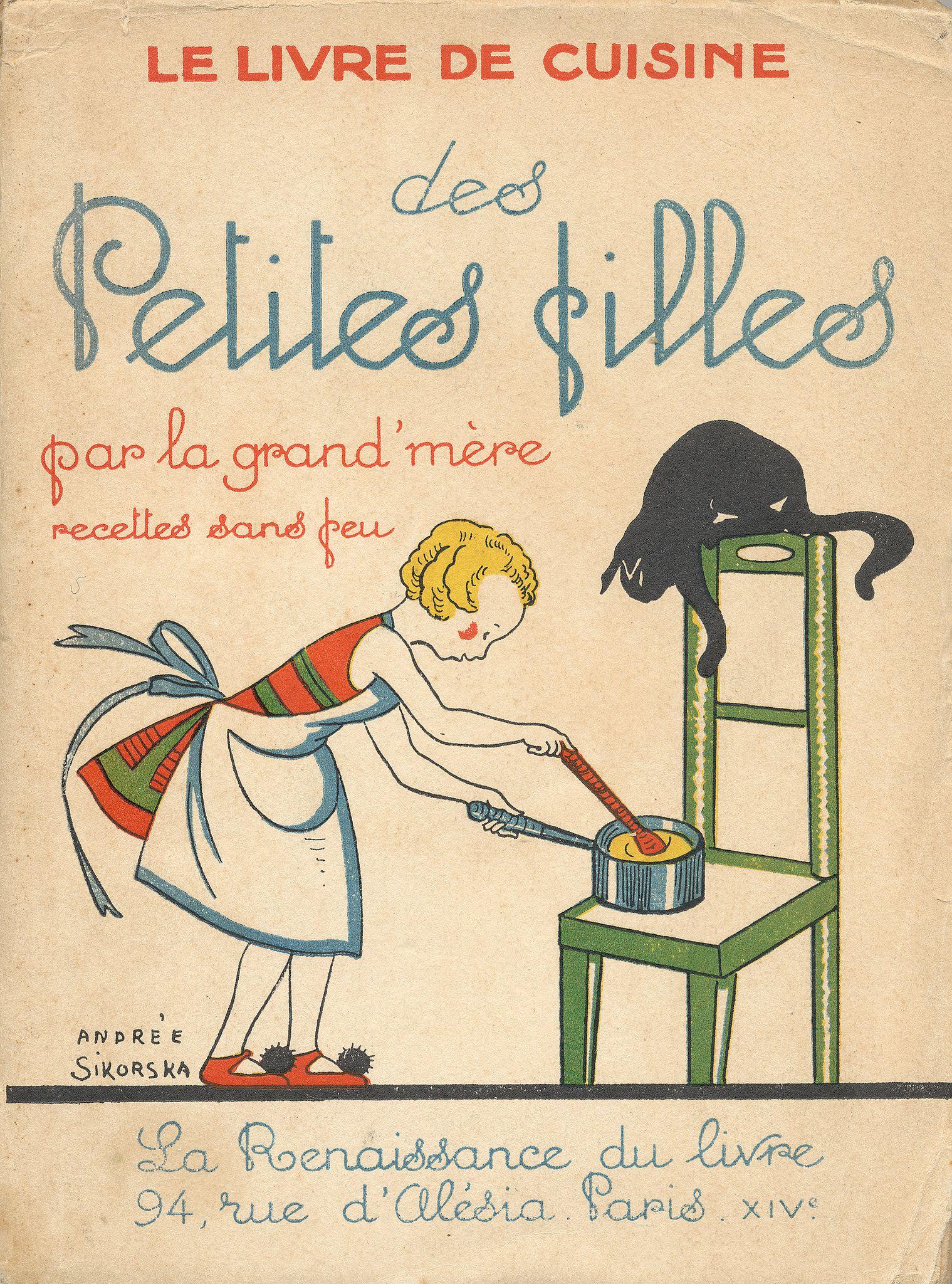 Le livre de cuisine des petites filles par la grand mère recettes ...