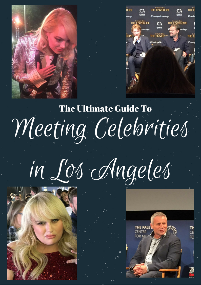 The ultimate guide to meeting celebrities in los angeles pinterest how to meet celebrities to los angeles m4hsunfo