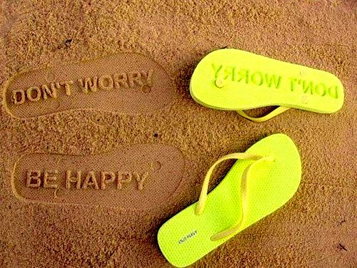 Don't Worry Be Happy Sandals