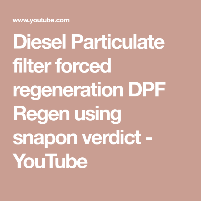 Diesel Particulate filter forced regeneration DPF Regen