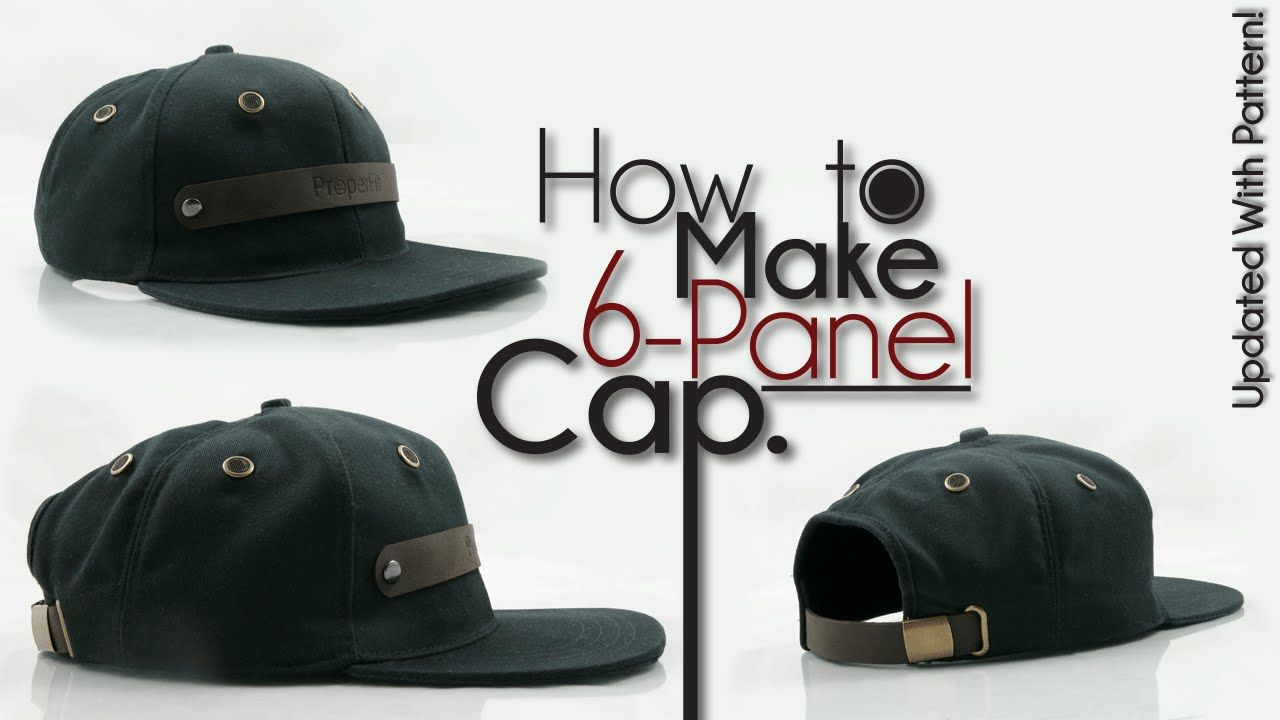 OFFICIAL | How To Make 6-Panel Snapback Baseball Hat UPDATED ...