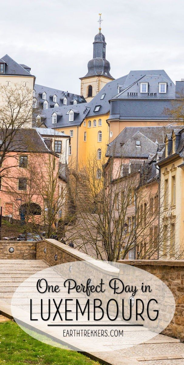 one perfect day in luxembourg city luxembourg i love travel rh pinterest com  best time to visit europe on a cruise