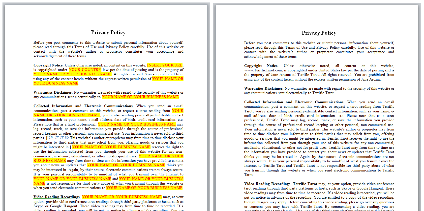 on the left is the privacy policy template linked above that you can download on the right is an example of how our hypothetical jane arcana of terrific