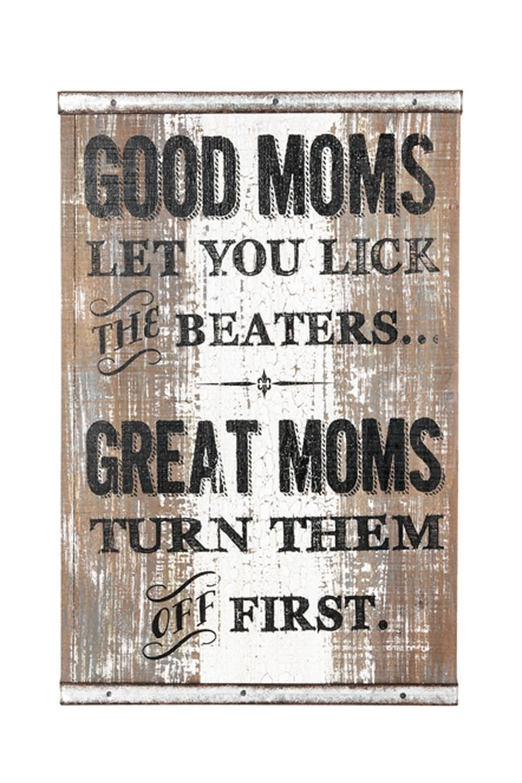 ganz good moms wall art wall plaques sign quotes funny on wall of moms id=42628