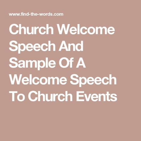 Church Welcome Speech And Sample Of A Welcome Speech To Church