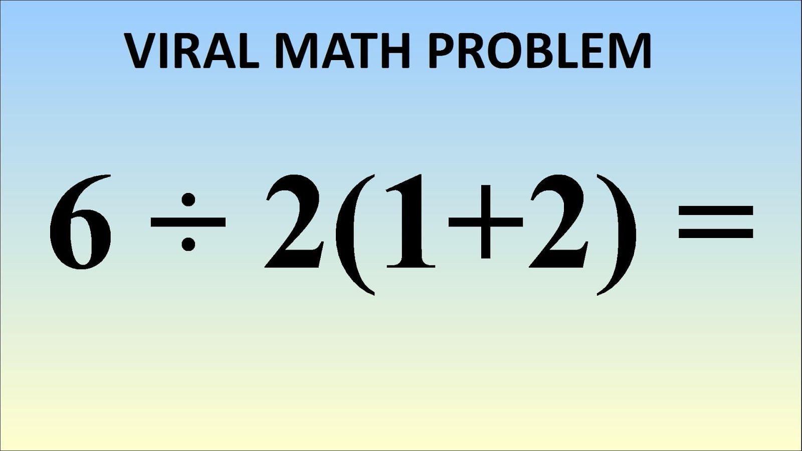 TEST: This Math Equation Is Breaking The Internet. Can You Figure ...