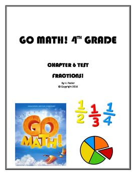 Go Math! 4th Grade Chapter 6 Test with Answer Key (Fractions