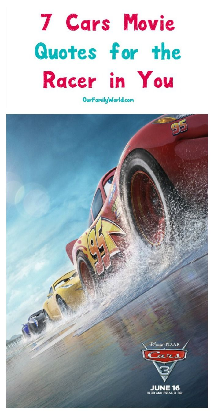 7 Cars 3 Movie Quotes to Inspire Your Inner Racer Cars