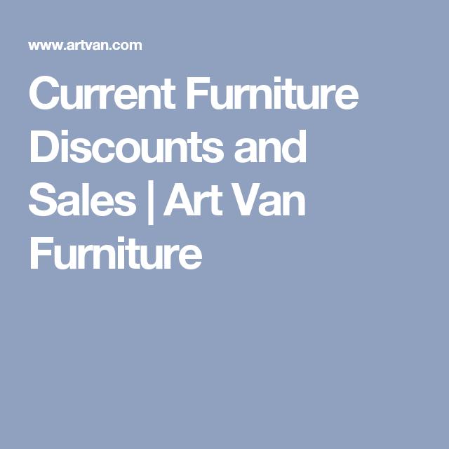 Current Furniture Discounts and Sales | Art Van Furniture