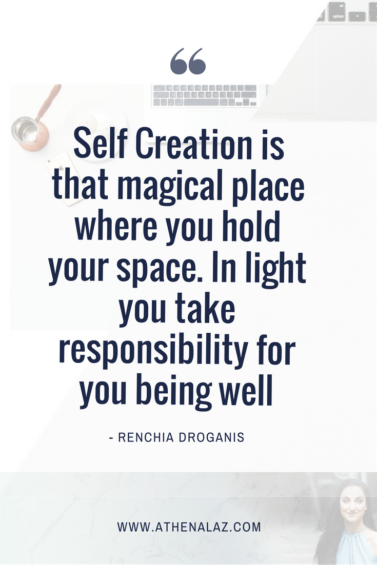 self creation hold your space well being