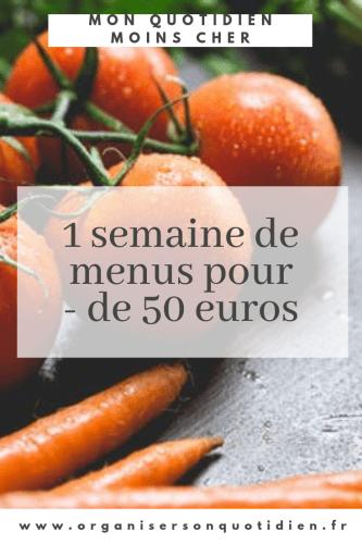 semaine de menus pour moins de 50 euros