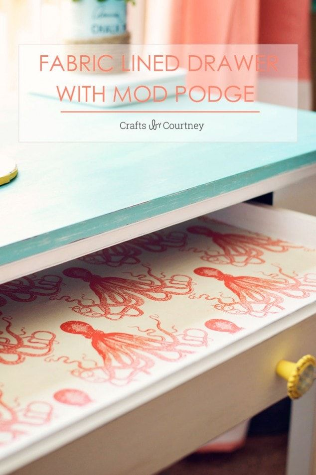 Fabric lined drawers with Mod Podge
