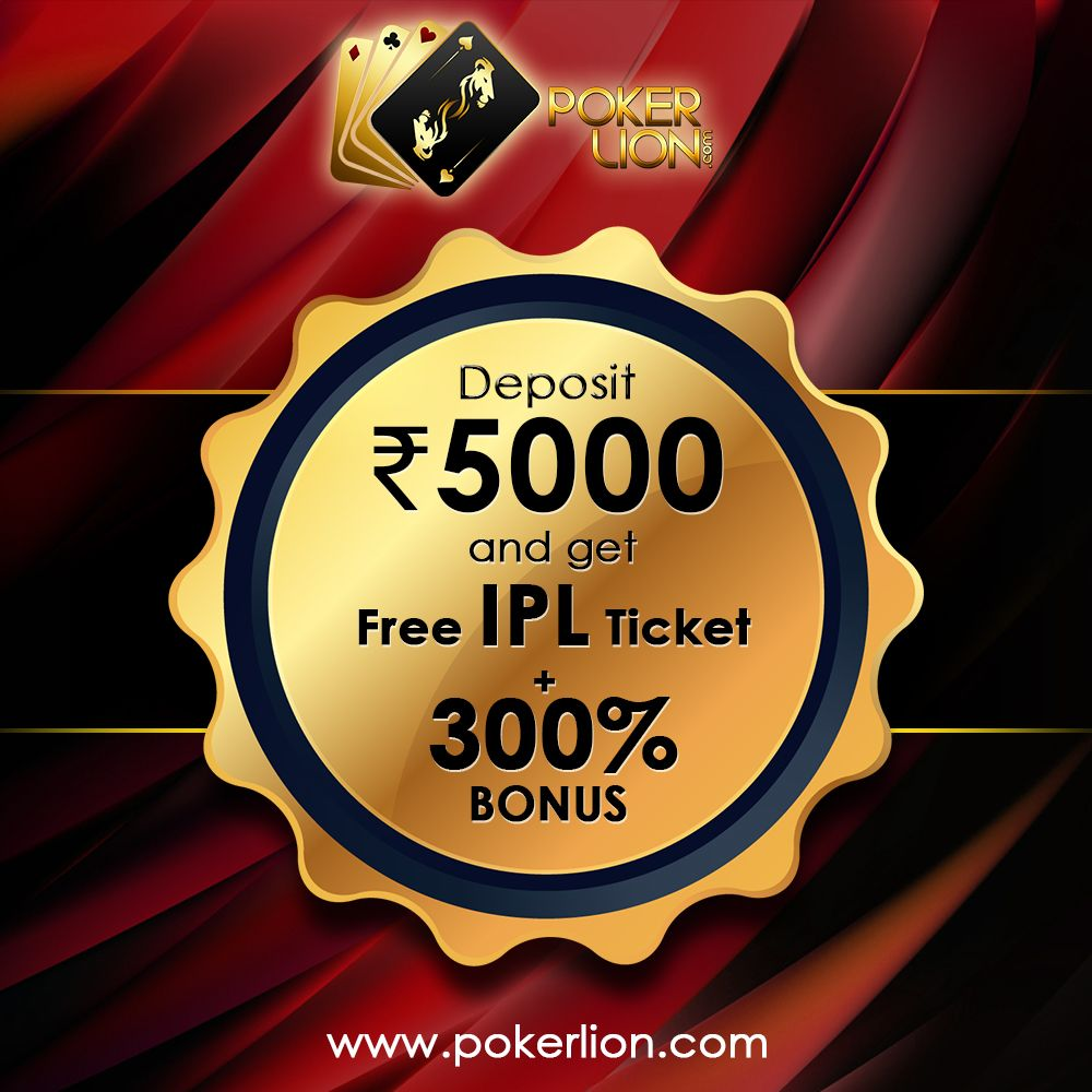 Free Free Free Deposit Rs 5000 Get Free Ipl Match Tickets With 300 Bonus Limited Period Offer Hurry Up Pokerwit Match Tickets Poker Online Poker