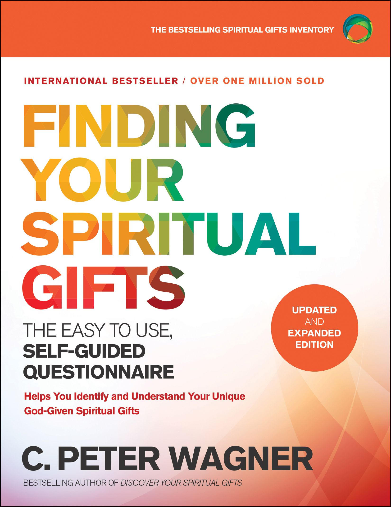 Finding Your Spiritual Gifts Questionnaire, Updated and