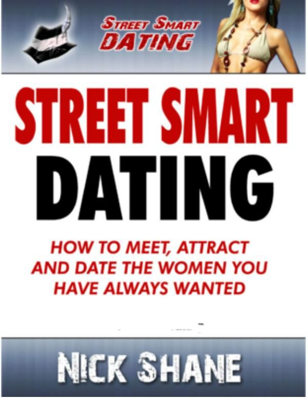 Nick shane street smart dating