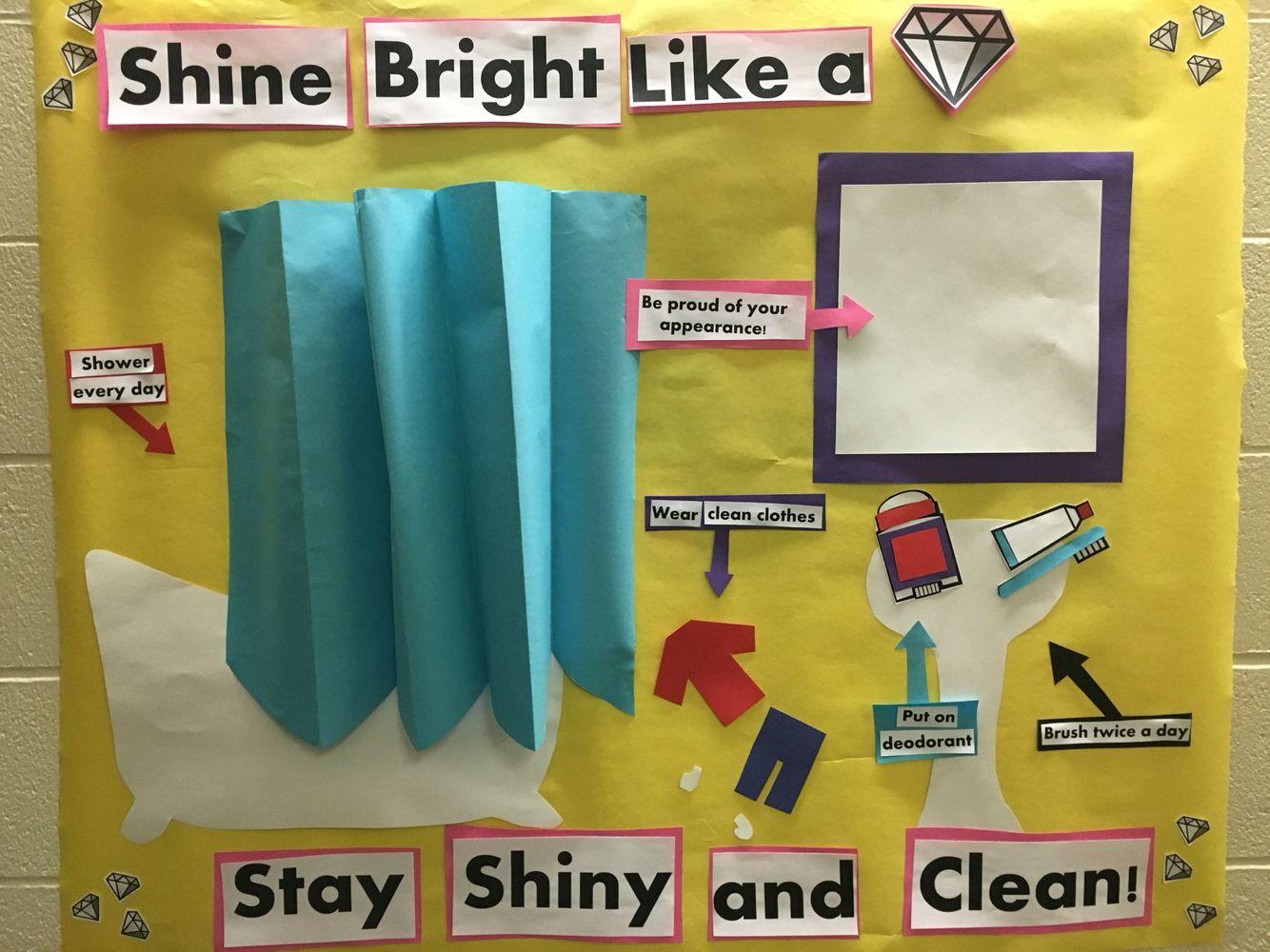 School Nurse Bulletin Board: Shine bright like a diamond/hygiene for ...