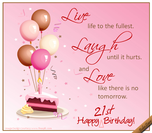 share with your young woman the best tip of life on her 21st birthday in the most beautiful way with this beautiful ecard www123greetingscom