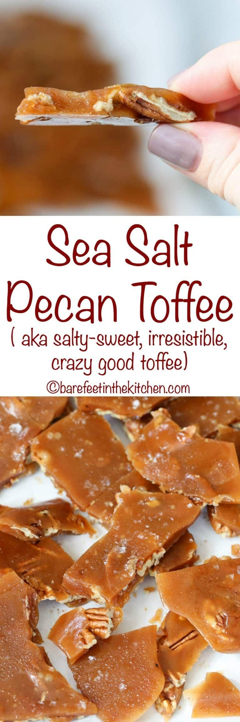 Sea Salt Pecan Toffee is a dream come true! get the recipe at barefeetinthekitchen.com