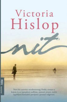 Nit / Victoria Hislop ; s engleskog prevela: Maja Hrgović. Translation of: The thread. This 'domestic fiction' is available for loan from the State Library of NSW. http://library.sl.nsw.gov.au/record=b4141187~S2