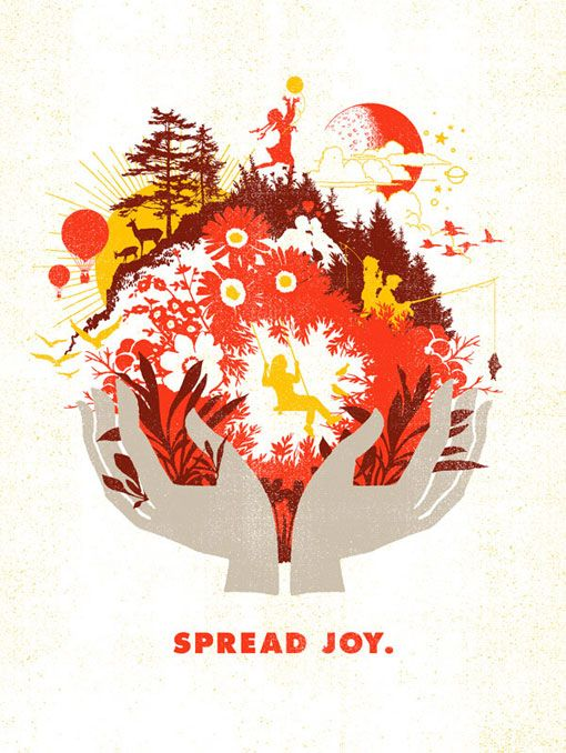 Spread Joy by Help Ink. Lots of really good things on their website.