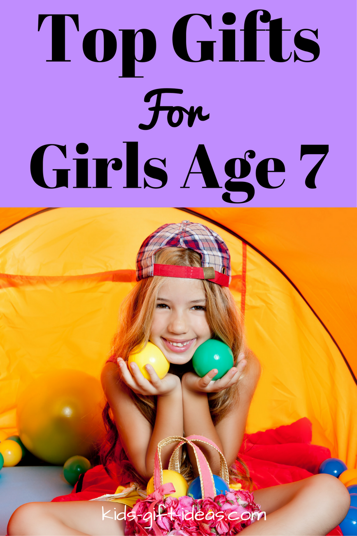check out the top gifts for girls age 7 years old perfect for finding gifts and toys for birthdays and christmas gift ideas