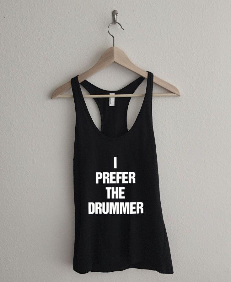 5873e5f7859fb I Prefer the Drummer Typography Fine Jersey Racerback Tank Top ...