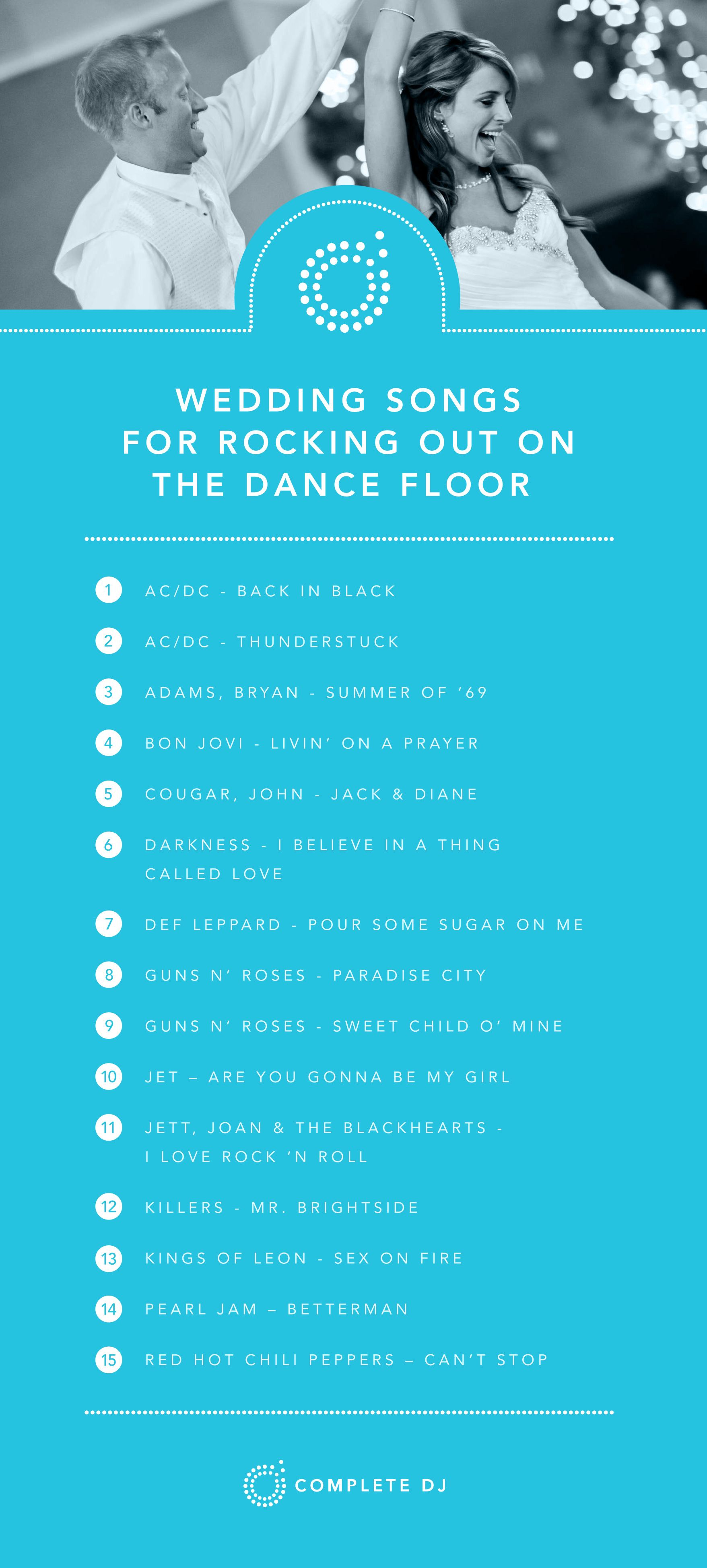 These Songs Are Great On The Dance Floor If Your Crowd Loves To Sing Along And Rock Out What S Some O Wedding Songs Best Wedding Songs Wedding Songs Reception