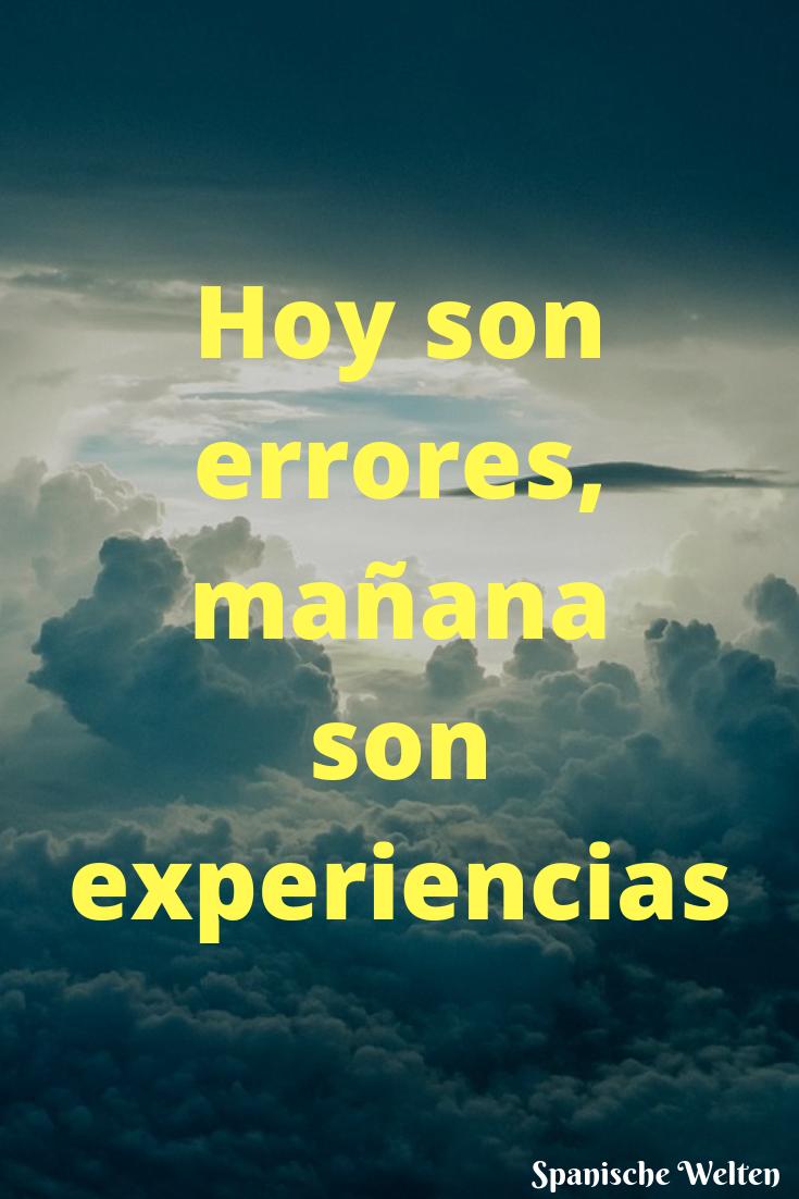 Spanische Weisheiten | Spanische zitate, Spanische sprüche