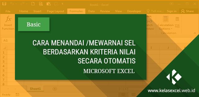 Cara Menandai Memberi Warna Otomatis Sel Excel Yang Berisi Angka Tertentu Microsoft Excel Microsoft Texts