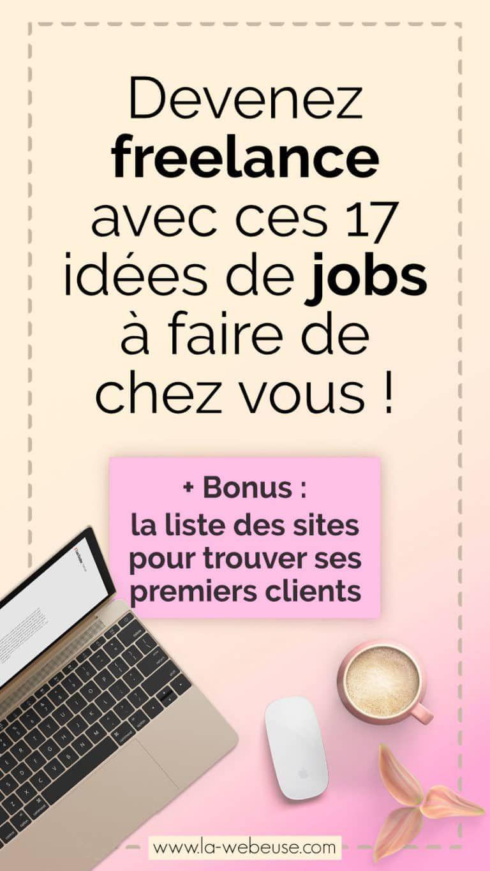 Travail à domicile : 9 idées pour devenir Freelance Web