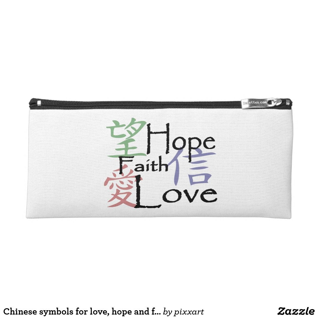 Chinese Symbols For Love Hope And Faith Pencil Case Symbols For