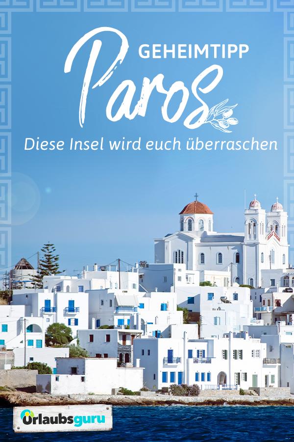 Urlaub In Griechenland Na Klar Und Zwar Auf Paros Denn So Vielfaltig Wie Diese Griechische Insel Ist Bie Griechenland Urlaub Paros Griechenland Inseln