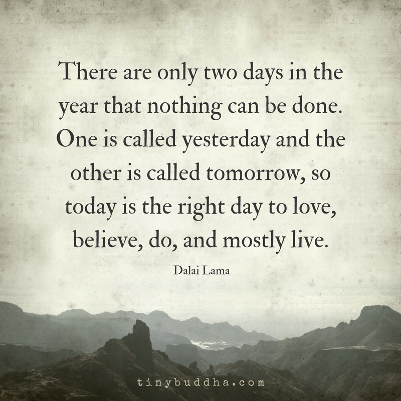 Live For Today Quotes Live For Today Mind  Body  Spirit  Pinterest  Mind Body