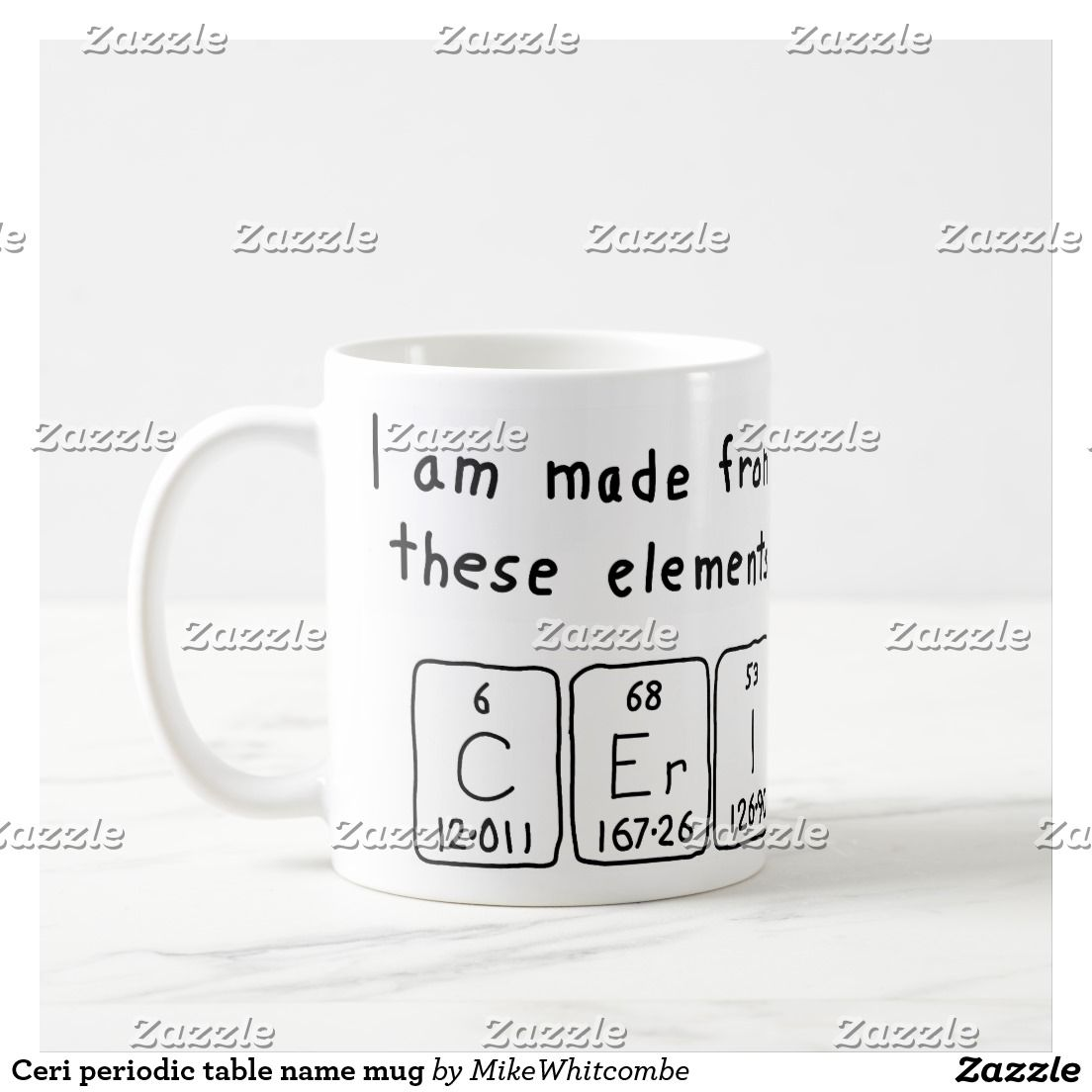Ceri periodic table name mug november 2016 sales form my zazzle shop cat periodic table name mug created by mikewhitcombe personalise it with photos text or purchase as is urtaz Gallery