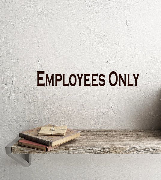 Employees Only Sign Decal Vinyl Lettering For Windows Walls NVC - Window decals for office doors