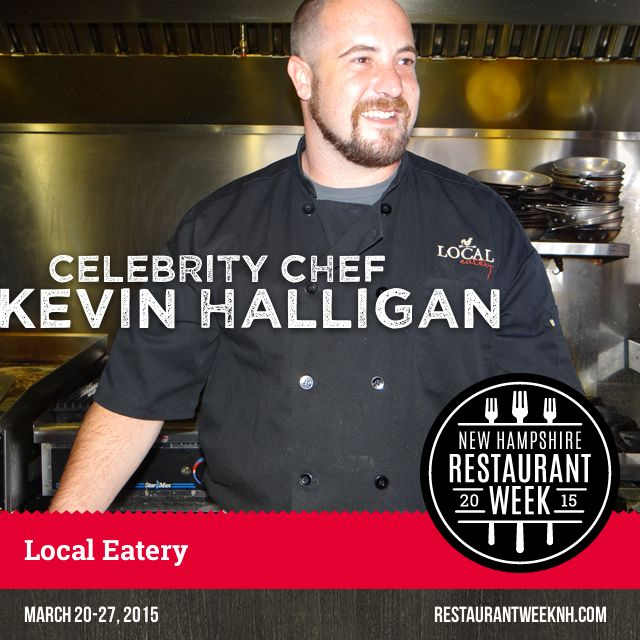 Celebrity Chef Spotlight – Kevin Halligan (Local Eatery) | Restaurant Week New Hampshire