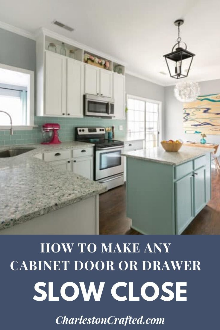 How To Make Any Cabinet Or Drawer Slow Close In 2020 Cottage Kitchen Design Kitchen Design Cabinet