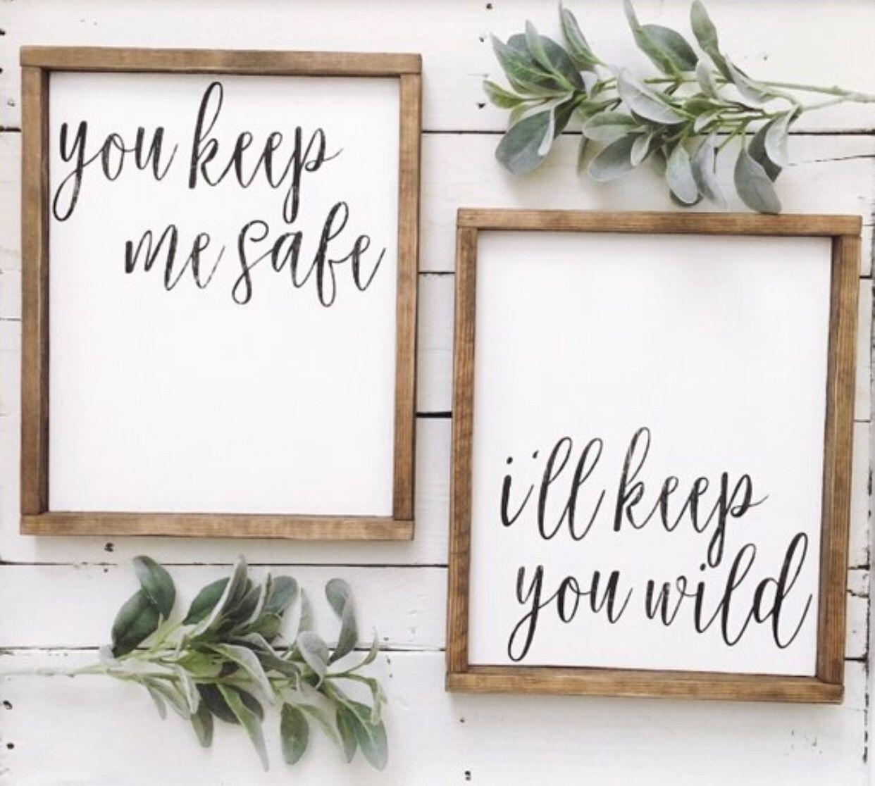 You keep me safe // I'll keep you wild wood sign set ...