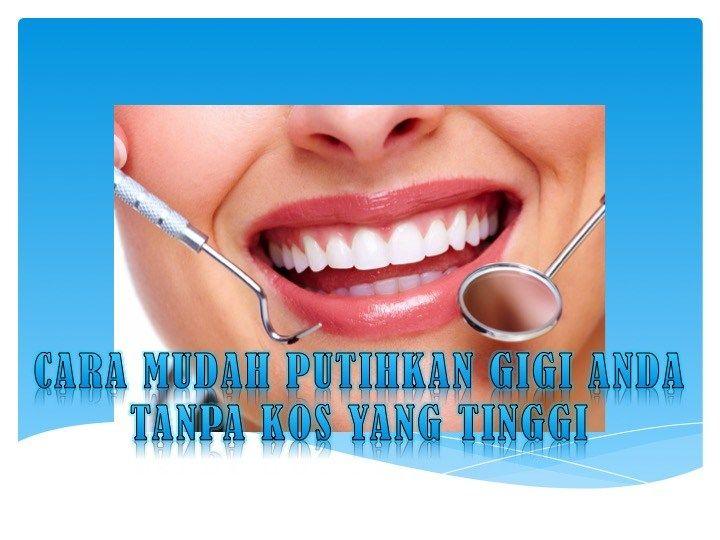 Cara Mudah Memutihkan Gigi Anda Tanpa Kos Yang Tinggi Check This